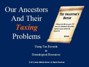 Our Ancestors and Their Taxing Problems